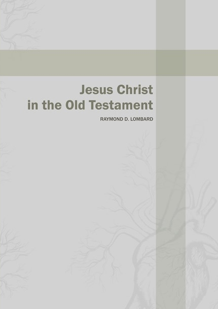Jesus Christ in the Old Testament-0