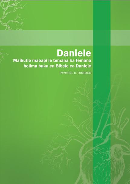 Daniele - Maikutlo mabapi le temana ka temana holima buka ea Bibele ea Daniele-0